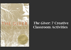 The Giver: 7 Creative Classroom Activities  Feature Image