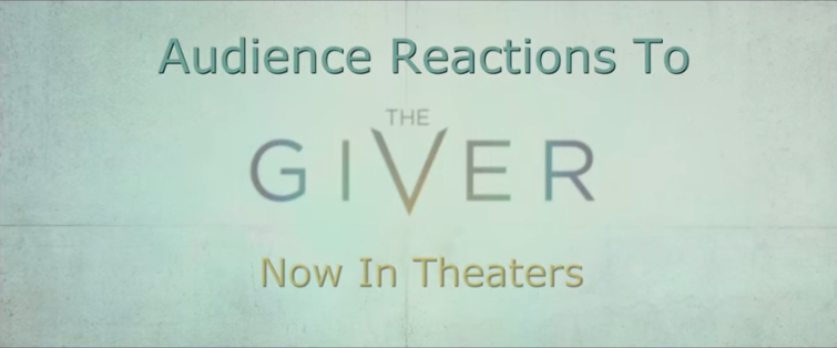 Audience Reactions to The Giver post thumbnail
