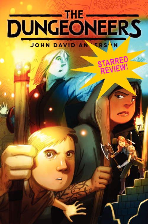 A Starred Review in Publishers Weekly for THE DUNGEONEERS by John David Anderson! post thumbnail