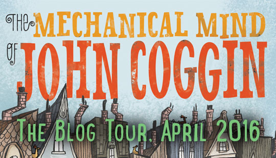 The Mechanical Mind of John Coggin Blog Tour post thumbnail