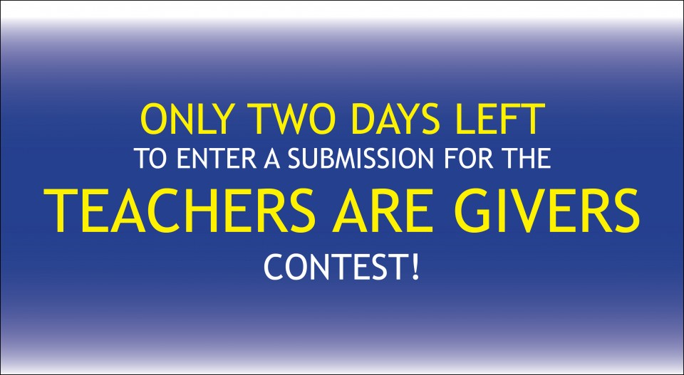Only 2 DAYS left for Teachers are Givers! post thumbnail