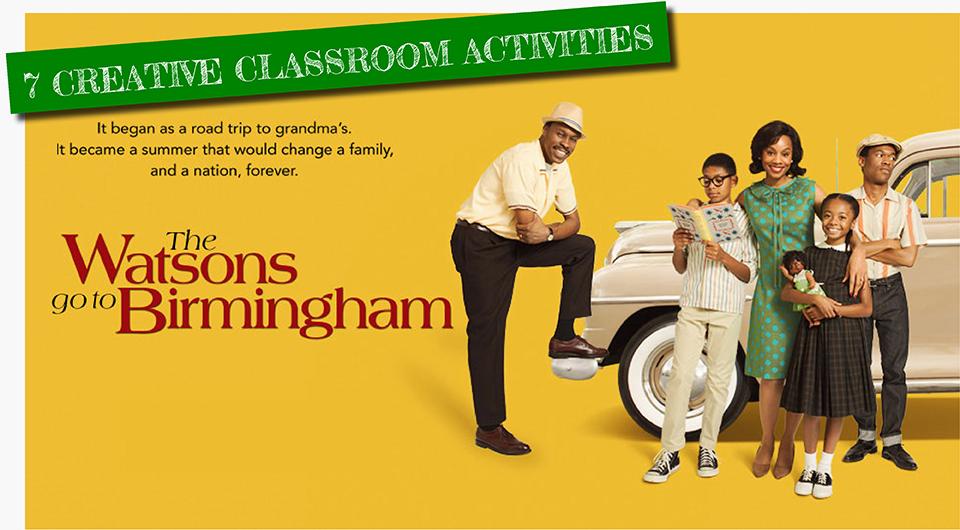 WATSONS GO TO BIRMINGHAM:  7 Creative Classroom Activities! post thumbnail