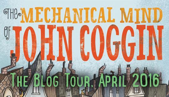 The Mechanical Mind of John Coggin Blog Tour post thumbnail