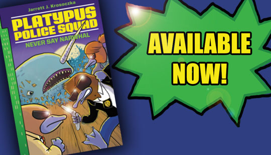 Platypus Police Squad: NEVER SAY NARWHAL is out today! post thumbnail