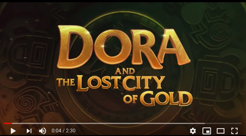 Dora and the Lost City of Gold Trailer Released post thumbnail