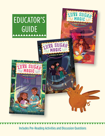 Love Sugar Magic Mixture of Mischief Education Guide